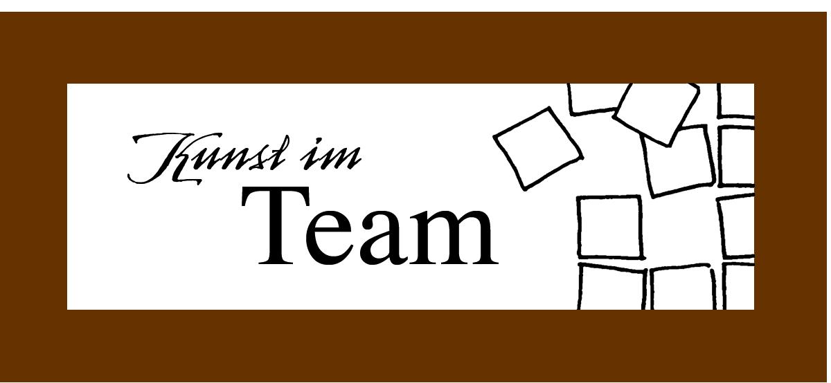 Kunst im Team